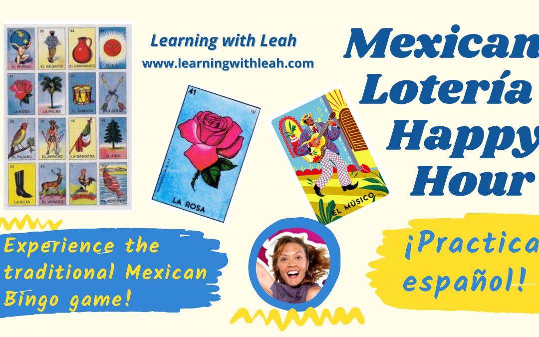 Spanish Happy Hour: Mexican Lotería