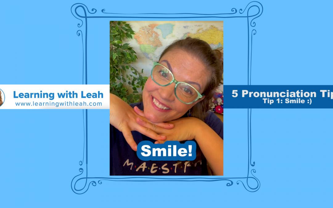 Spanish Pronunciation Tip #1: Smile! 😃